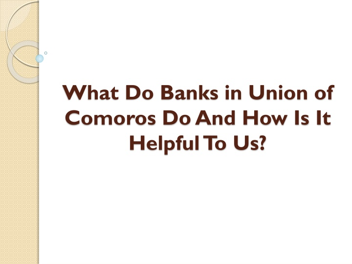 what do banks in union of comoros do and how is it helpful to us n.