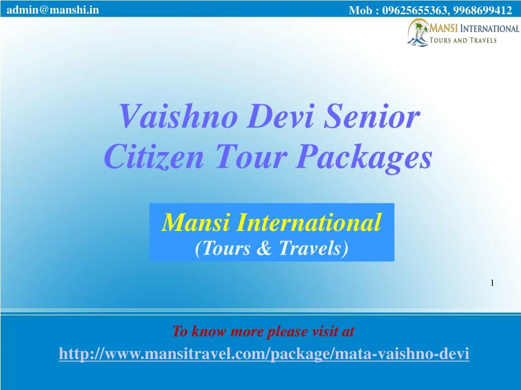 vaishno devi senior citizen tour packages l.