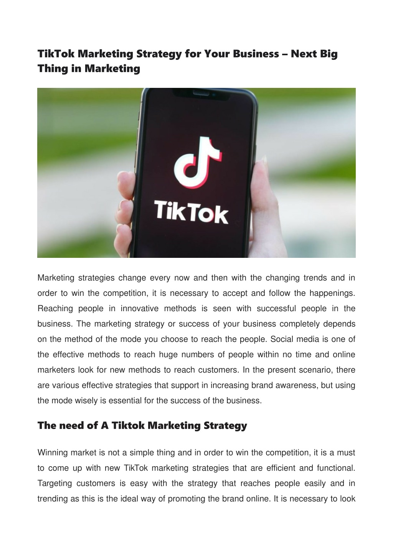 tiktok marketing strategy for your business next l.