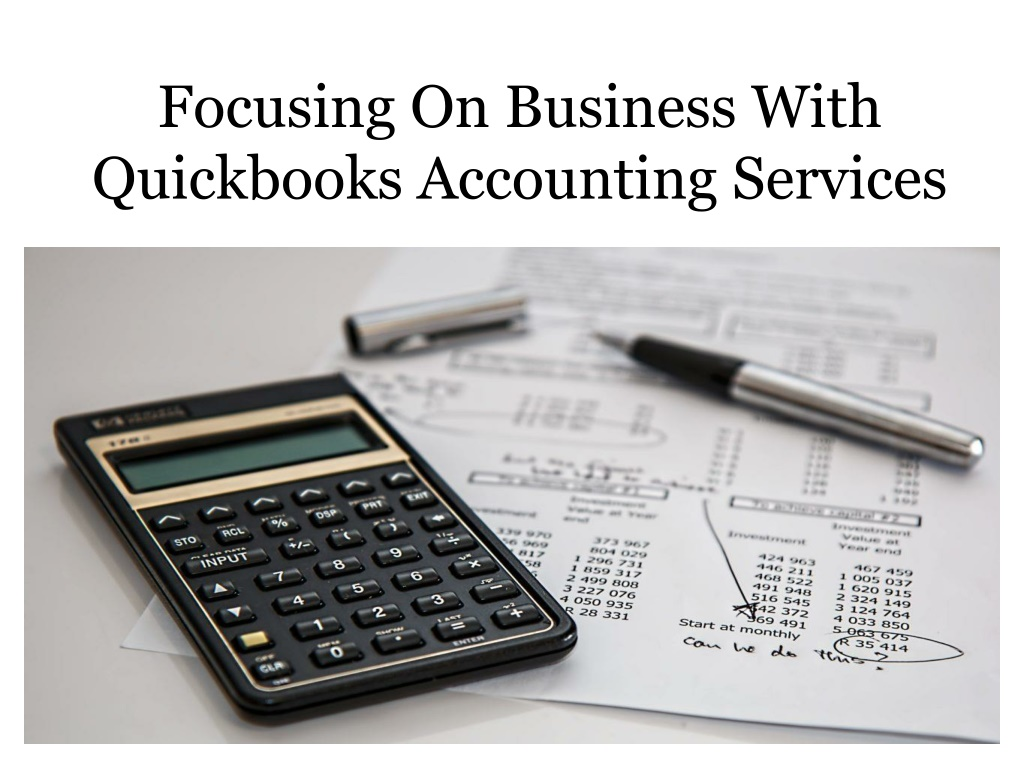 focusing on business with quickbooks accounting l.