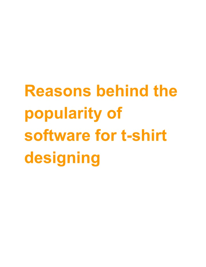 reasons behind the popularity of software n.