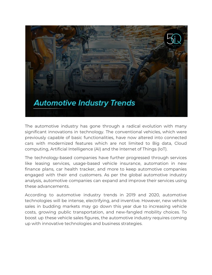 the automotive industry has gone through n.