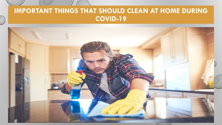 important things that should clean at home during covid 19 n.