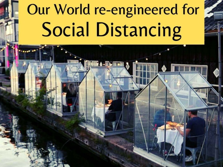our world re engineered for social distancing n.