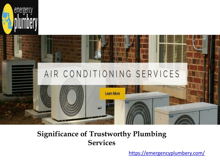 significance of trustworthy plumbing services n.