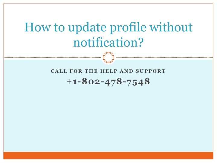 how to update profile without notification n.