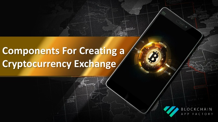 components for creating a cryptocurrency exchange n.