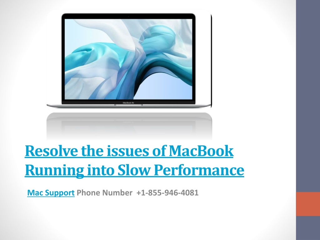 resolve the issues of macbook running into slow performance l.