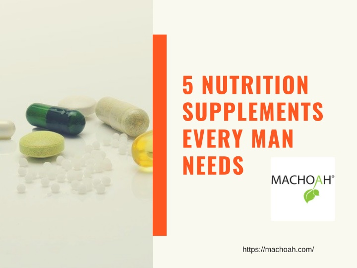 5 nutrition supplements every man needs n.