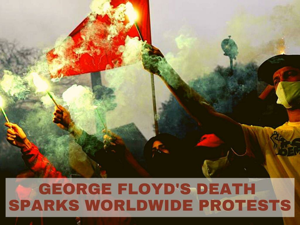 george floyd s death sparks worldwide protests l.